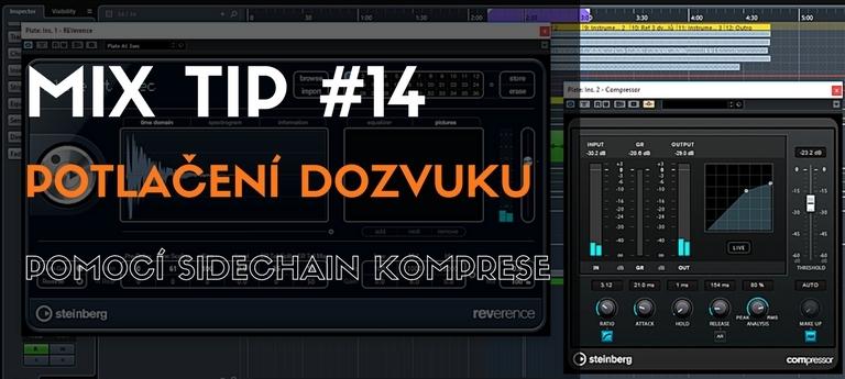 MixTip 14 – Potlačení dozvuku pomocí Side Chain komprese
