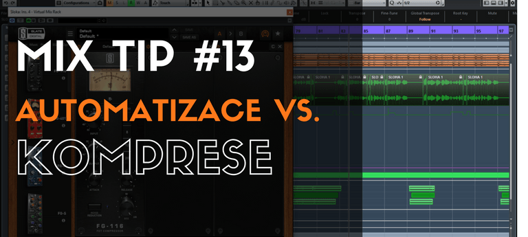 MixTip #13 – Automatizace vs. Komprese