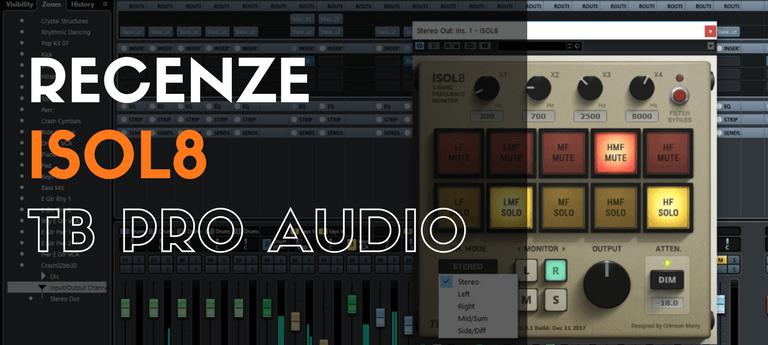 Recenze ISOL8 - TB Pro Audio