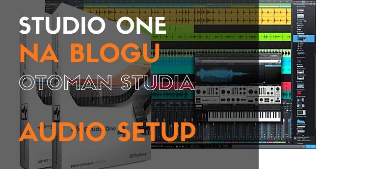 Studio One – Audio setup