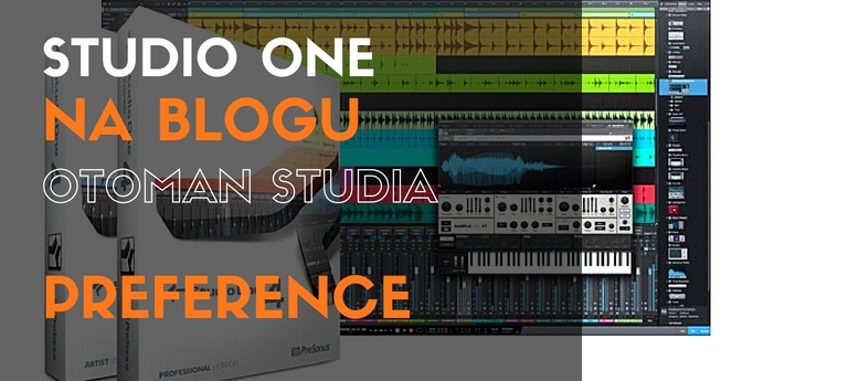 Studio One – Preference