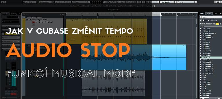 Jak v Cubase změnit tempo audio stop funkcí Musical Mode