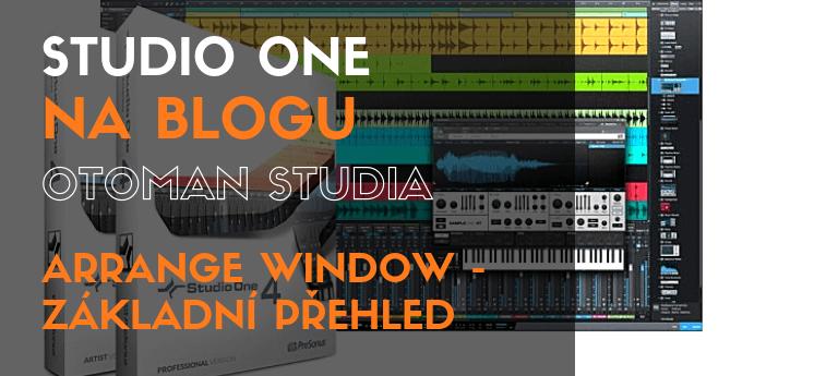 Studio One – Arrange Windows – základní přehled