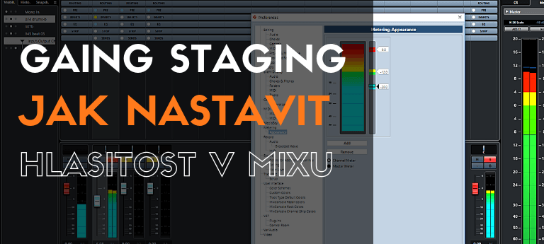 Gain Staging - Jak nastavit hlasitost v mixu