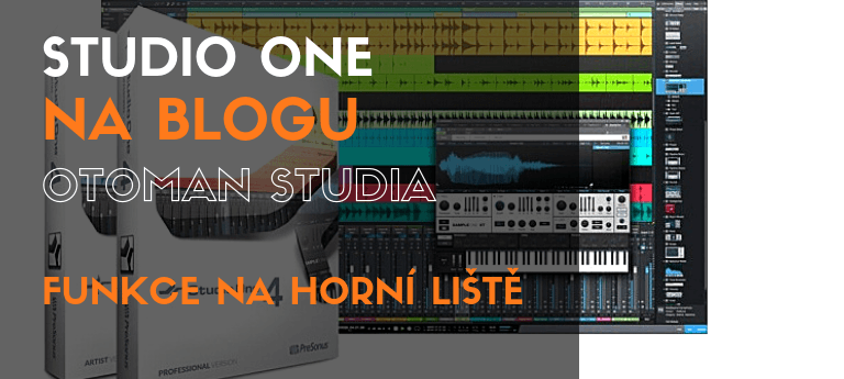 Studio One – Funkce na horní liště