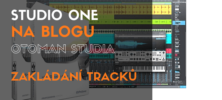 Studio One - zakládání tracků